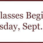Classes Begin Tuesday, Sept. 3rd