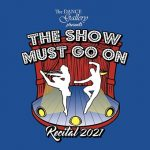 Upcoming Recital: The Show Must Go On